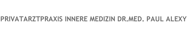 PRIVATARZTPRAXIS INNERE MEDIZIN DR.MED. PAUL ALEXY